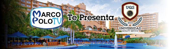 Universidad Quality Service – Azul Ixtapa 2014