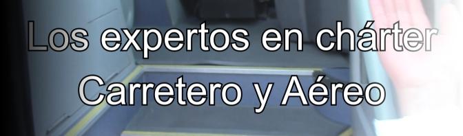 Los Expertos en Chárter Carretero y Aéreo