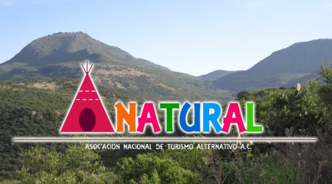 Anatural, una Nueva Opción del Turismo Alternativo